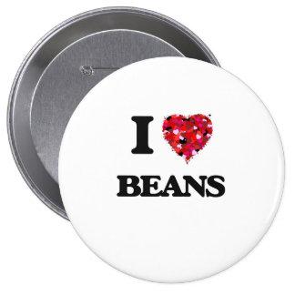 I Love Beans 10 Cm Round Badge