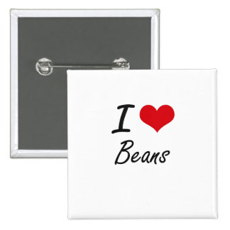 I Love Beans Artistic Design 15 Cm Square Badge