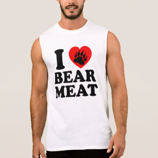 I LOVE BEAR MEAT. SLEEVELESS T-SHIRT