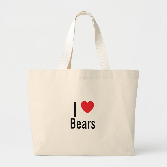 I love Bears Large Tote Bag