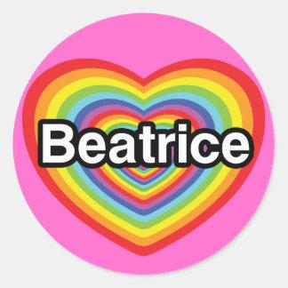 I love Beatrice, rainbow heart Round Sticker