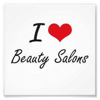 I Love Beauty Salons Artistic Design Photo