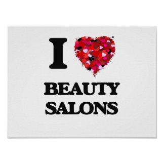 I Love Beauty Salons Poster