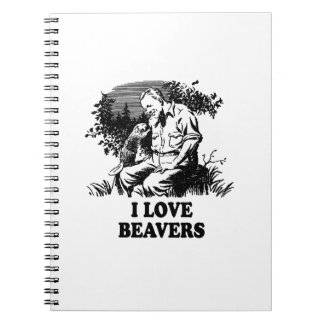 I Love Beavers Notebook