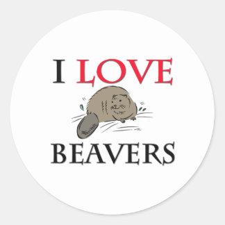 I Love Beavers Round Stickers