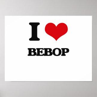 I Love Bebop Poster