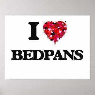 I Love Bedpans Poster
