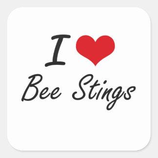 I love Bee Stings Artistic Design Square Sticker