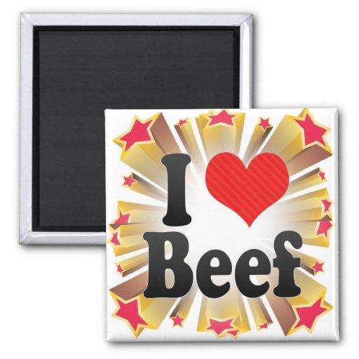 I Love Beef Fridge Magnets