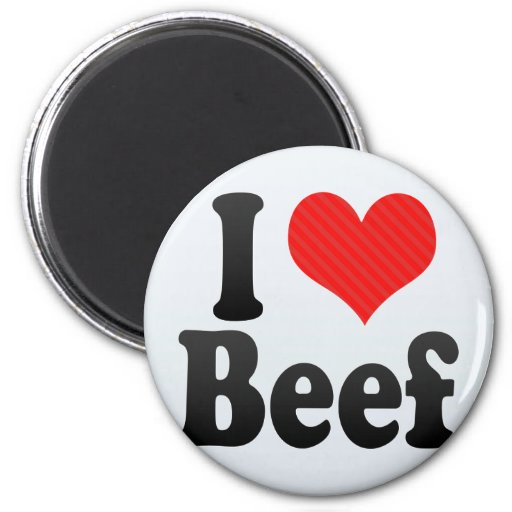 I Love Beef Magnets