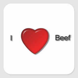 I love Beef Square Sticker