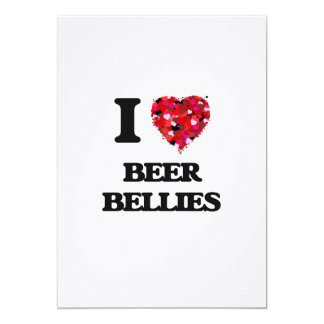 I love Beer Bellies 13 Cm X 18 Cm Invitation Card