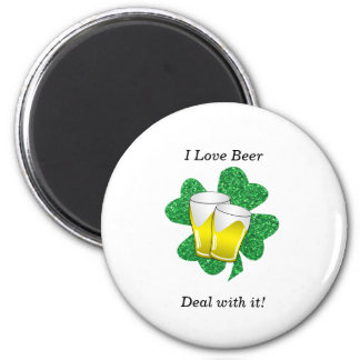 I love beer deal with it shamrock 6 cm round magnet
