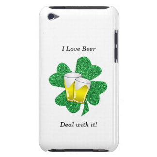 I love beer deal with it shamrock iPod touch covers