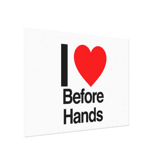 i love before hands gallery wrap canvas