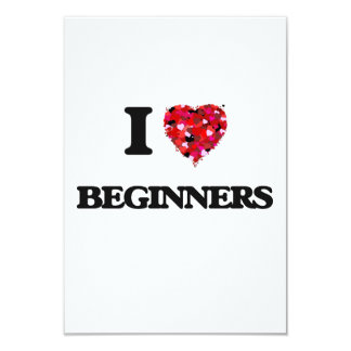 I Love Beginners 9 Cm X 13 Cm Invitation Card