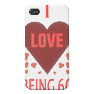 I Love Being 60 iPhone 4 Case