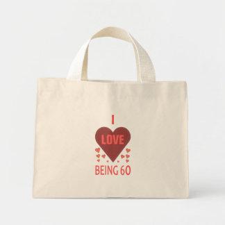 I Love Being 60 Mini Tote Bag