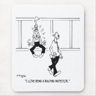 I Love Being a Building Inspector Mouse Mat