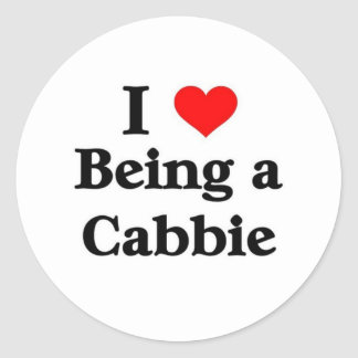 I love being a cabbie classic round sticker