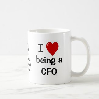 I Love Being a CFO - Funny CFO Quote