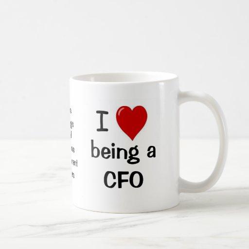 I Love Being a CFO Mug