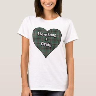 I Love Being a Craig Clan Tartan T-Shirt