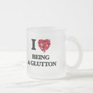 I Love Being A Glutton Frosted Glass Mug