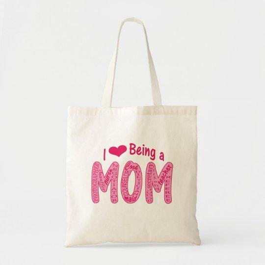 I Love Being a Mum Bag