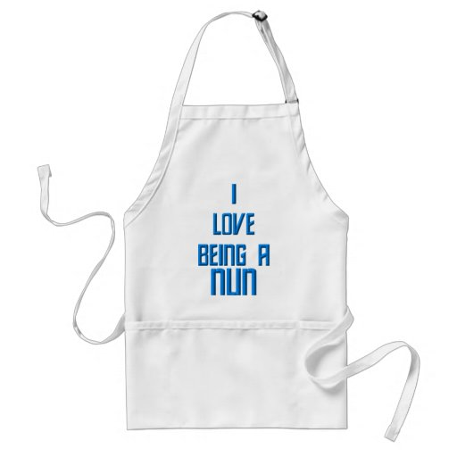 I Love Being A Nun Aprons