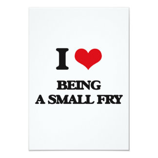 "I love Being A Small Fry 3.5"" X 5"" Invitation Card"