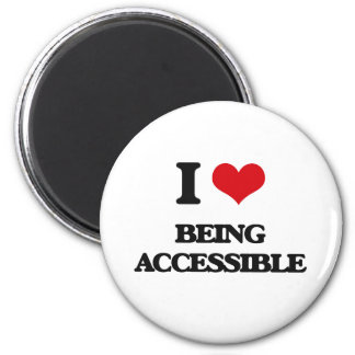 I Love Being Accessible Magnet