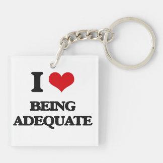 I Love Being Adequate Acrylic Key Chain