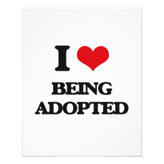 I Love Being Adopted 11.5 Cm X 14 Cm Flyer
