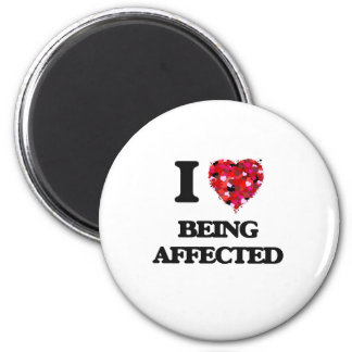 I Love Being Affected 6 Cm Round Magnet