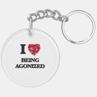 I Love Being Agonized Double-Sided Round Acrylic Key Ring