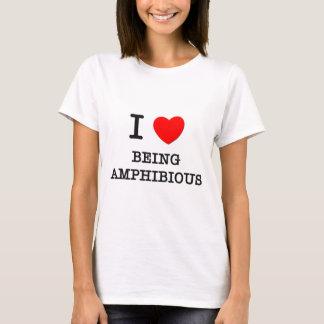 I Love Being Amphibious T-Shirt