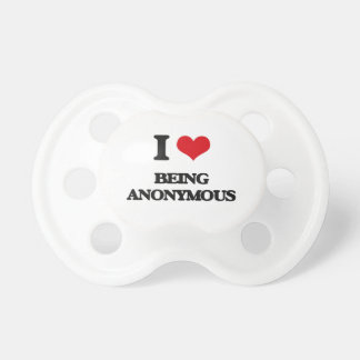 I Love Being Anonymous BooginHead Pacifier