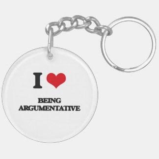 I Love Being Argumentative Keychain