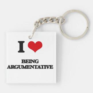 I Love Being Argumentative Acrylic Key Chain