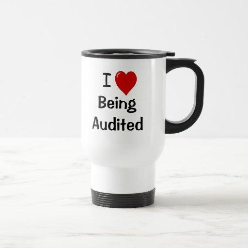 I Love Being Audited - Double-sided - Customisable Mug