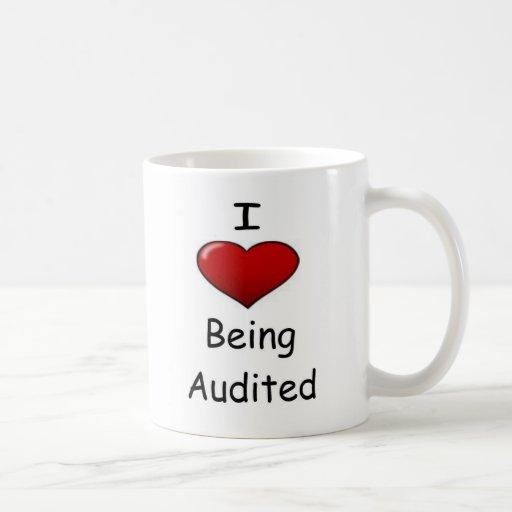 I Love Being Audited! Mugs
