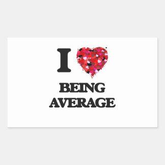 I Love Being Average Rectangular Sticker