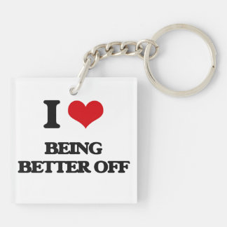 I Love Being Better Off Acrylic Keychain