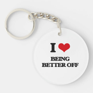 I Love Being Better Off Acrylic Key Chain
