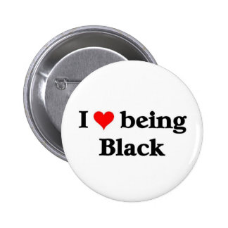 I love being Black 6 Cm Round Badge