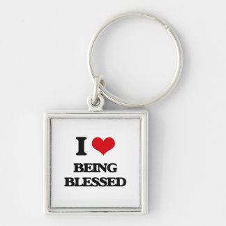 I Love Being Blessed Keychain