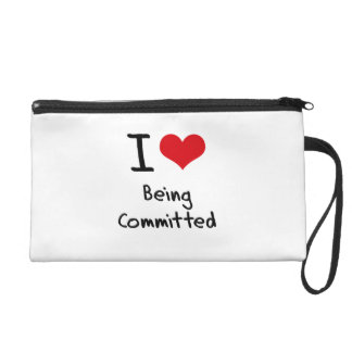 I love Being Committed Wristlet
