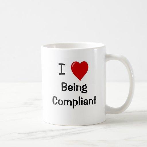 I Love Being Compliant - Double Sided Mug
