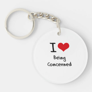 I love Being Concerned Single-Sided Round Acrylic Key Ring